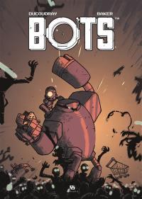 Bots. Volume 3,