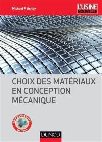 Choix des matériaux en conception mécanique