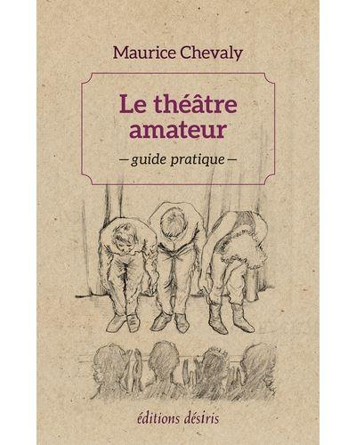 Le théâtre amateur