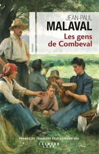 Les gens de Combeval. Volume 1,