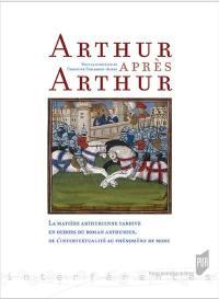 Arthur après Arthur