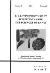 Bulletin d'histoire et d'épistémologie des sciences de la vie. n° 18-2, Horticulture et sciences de la vie