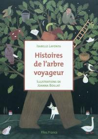 Histoires de l'arbre voyageur