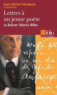 Lettres à un jeune poète de Rainer Maria Rilke