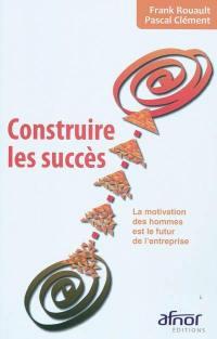 Construire les succès