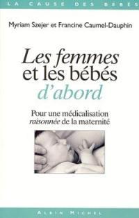 Les femmes et les bébés d'abord