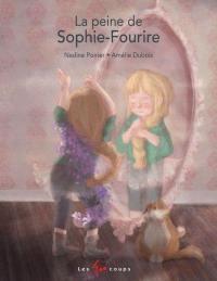 La peine de Sophie-Fourire