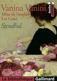 Vanina Vanini; Mina de Vanghel; Les Cenci