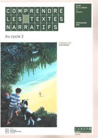 Comprendre les textes narratifs au cycle 3