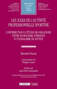 Les juges de l'activité professionnelle sportive