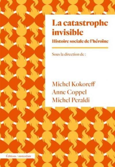 La catastrophe invisible