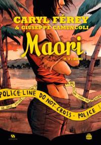 Maori. Volume 2, Keri
