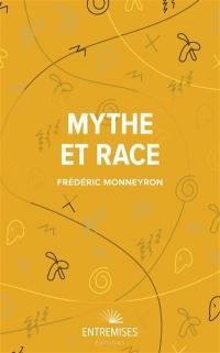 Mythe et race