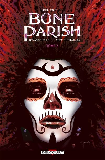 Bone parish. Vol. 2