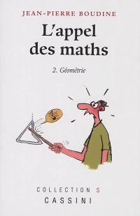 L'appel des maths. Volume 2, Géométrie