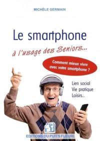 Le smartphone à l'usage des seniors...