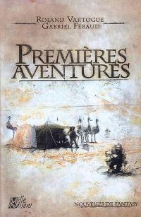 Premières aventures