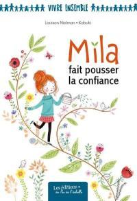 Mila fait pousser la confiance