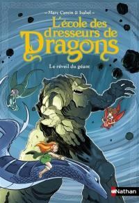 L'école des dresseurs de dragons, Le réveil du géant
