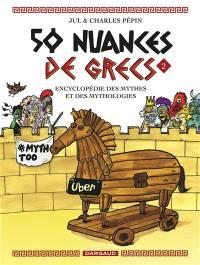 50 nuances de Grecs. Volume 2,