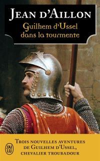 Les aventures de Guilhem d'Ussel, chevalier troubadour, Les ombres de Torre di Astura