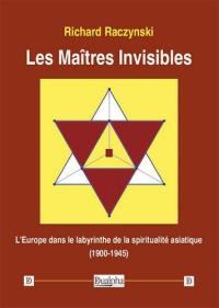 Les maîtres invisibles