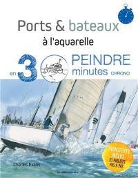 Ports & bateaux à l'aquarelle