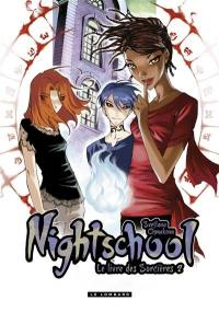 Nightschool. Volume 2,
