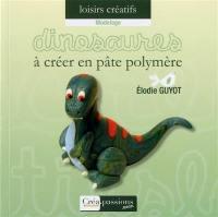 Dinosaures à créer en pâte polymère