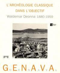Genava. n° 47, L'archéologie classique dans l'objectif