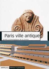 Paris, ville antique