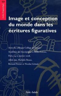 Image et conception du monde dans les écritures figuratives