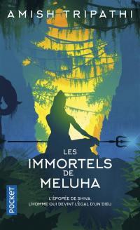 La trilogie de Shiva. Volume 1, Les immortels de Meluha