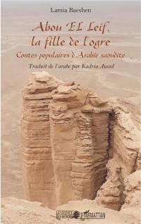 Abou El Leif, la fille de l'ogre