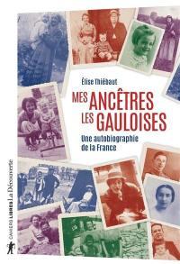Mes ancêtres les Gauloises