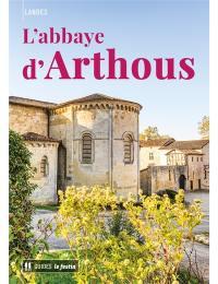 Landes : l'abbaye d'Arthous