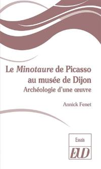 Le Minotaure de Picasso au musée de Dijon