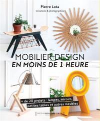 Mobilier design en moins de 1 heure