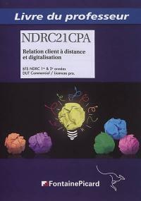 Relation client à distance et digitalisation, BTS NDRC 1re & 2e années, DUT commercial, licences prof.