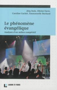 Le phénomène évangélique