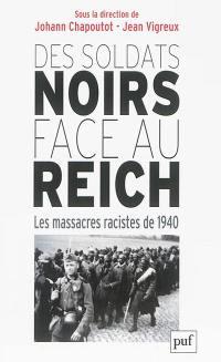 Des soldats noirs face au Reich