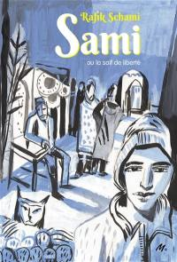 Sami ou La soif de liberté