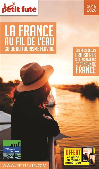 La France au fil de l'eau, guide du tourisme fluvial