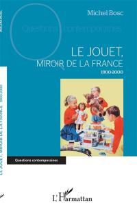 Le jouet, miroir de la France