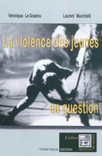 La violence des jeunes en question