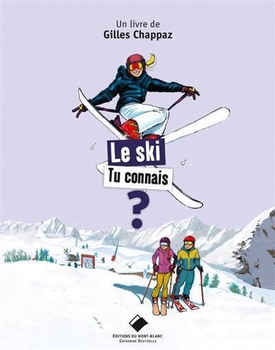 Le ski tu connais ?