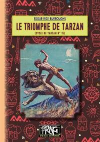 Le cycle de Tarzan. Volume 15, Le triomphe de Tarzan
