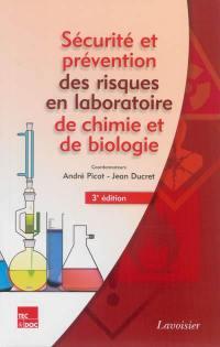 Sécurité et prévention des risques en laboratoire de chimie et de biologie