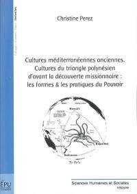 Cultures méditerranéennes anciennes, cultures du triangle polynésien d'avant la découverte missionnaire