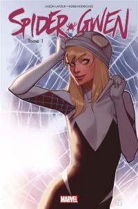 Spider-Gwen. Volume 1,